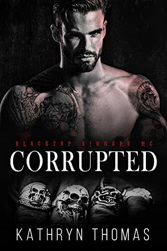 Corrupted: A Motorcycle Club Romance