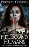 Hellbound Humans (Earthbound Angels, #3.5)
