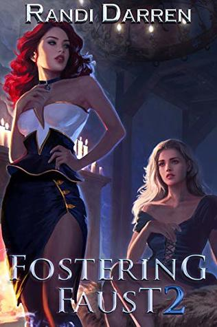 Fostering Faust 2 (Fostering Faust #2)