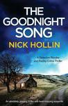 The Goodnight Song: An absolutely gripping thriller with heart-stopping suspense (Detective Rhodes and Radley)