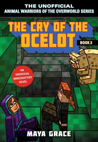 Unofficial Animal Warriors of the Overworld: The Cry of the Ocelot