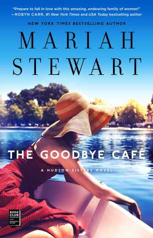 The Goodbye Café (The Hudson Sisters #3)