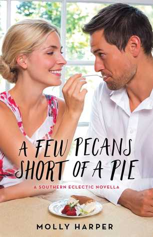 A Few Pecans Short of a Pie (Southern Eclectic #2.5)