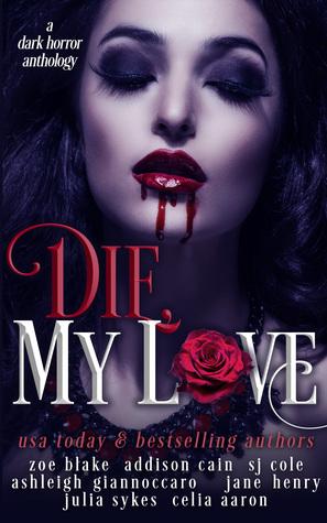 Die, My Love by Zoe Blake