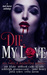 Die, My Love by Zoe Blake