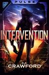 Intervention (Pulse, #3)