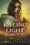 The Killing Light (The Sacred Throne, #3)
