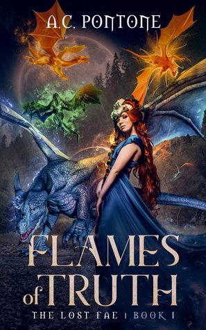Flames of Truth: Reverse Harem Fantasy (The Lost Fae, #1)