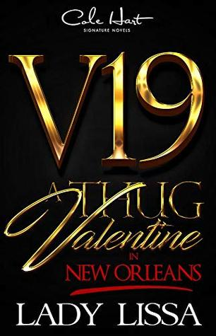 A Thug Valentine In New Orleans: A Hood Love Story