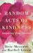 Random Acts of Kindness by Dete Meserve