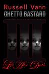 Ghetto Bastard III
