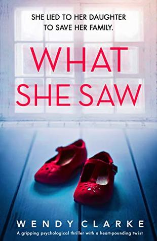 What She Saw by Wendy Clarke