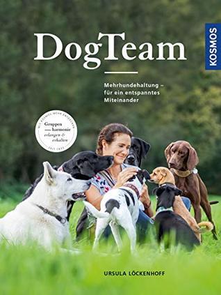 DogTeam: Mehrhundehaltung – für ein entspanntes Miteinander
