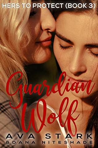 Guardian Wolf (Hers to Protect, #3)