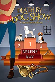 Death by Dog Show by Arlene Kay