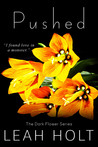 Pushed (The Dark Flower, #1)