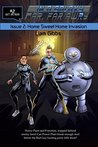 Home Sweet Home Invasion (In a Galaxy Far, Far AwRy Book 2)