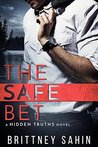 The Safe Bet