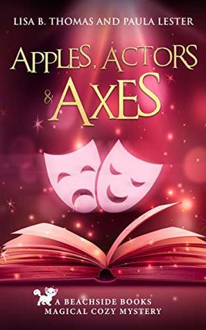 Apples, Actors & Axes (Beachside Books #2)