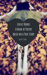 lovely bones: poetry book based on a true story