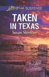 Taken in Texas by Susan Sleeman