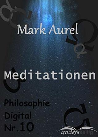 Meditationen: Philosophie Digital Nr. 10