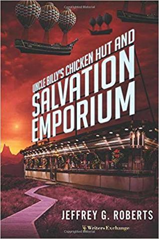 Uncle Billy's Chicken Hut & Salvation Emporium