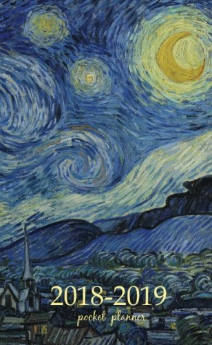 2018-2019 Pocket Planner: 2 Year Pocket Monthly Calenda Planner 4 x 6.5 inch art design, The Starry Night 1889 - Vincent van Gogh artist (Volume 29)