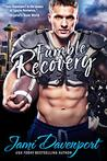 Fumble Recovery: Game On in Seattle (Seattle Steelheads Book 4)