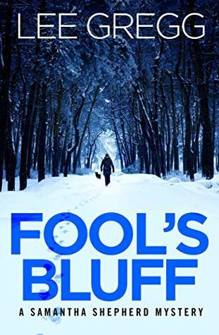 Fool's Bluff: A Samantha Shepherd Mystery Novel