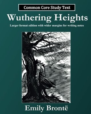 Wuthering Heights: Common Core Study Text