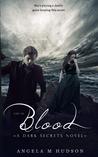 Lies in Blood (Dark Secrets, #4)