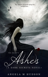The Heart's Ashes (Dark Secrets, #2)