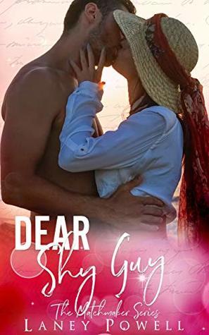 Dear Shy Guy by Laney Powell