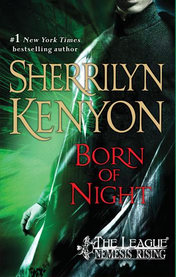 Born of Night (The League: Nemesis Rising #1)