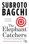 The Elephant Catchers: Key Lessons for Breakthrough Growth