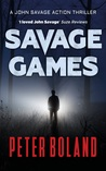 Savage Games (John Savage Action Thriller #2)