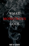 What Monstrous Gods audiobook download free