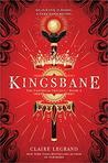 Kingsbane (Empirium, #2) by Claire Legrand