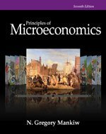 Bundle: Study Guide for Mankiw's Principles of Microeconomics, 7th + Economics for Life: 101 Lessons You Can Use Every Day!, 3rd + Aplia Printed Access Card, 7th Edition