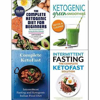 Complete ketogenic diet for beginners, green smoothies, ketofast solution intermittent fasting 4 books collection set