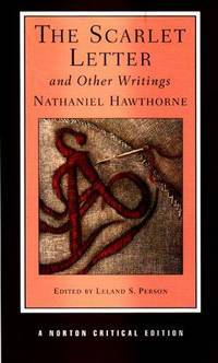 The Scarlet Letter And Other Writings Second Edition By Nathaniel Hawthorne