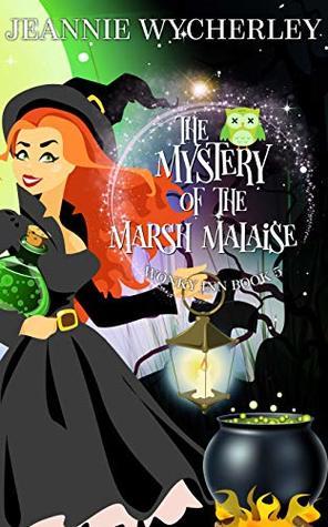 The Mystery of the Marsh Malaise (Wonky Inn #5)