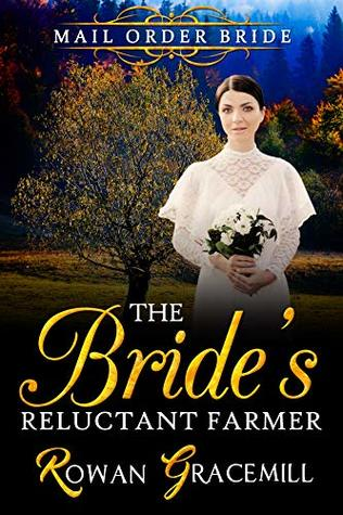 The Bride's Reluctant Farmer