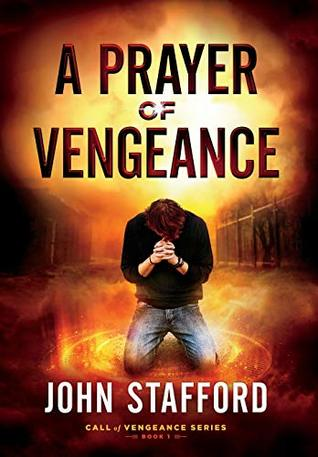 A Prayer of Vengeance (Call of Vengeance)