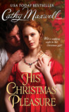 His Christmas Pleasure (Scandals and Seductions, #4)