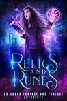 Relics and Runes:...