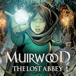 Muirwood: The Lost Abbey (Issues) (5 Book Series)