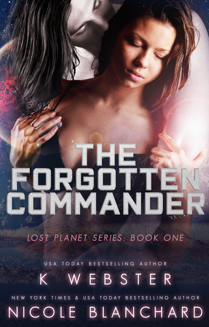 The Forgotten Commander (The Lost Planet, #1)