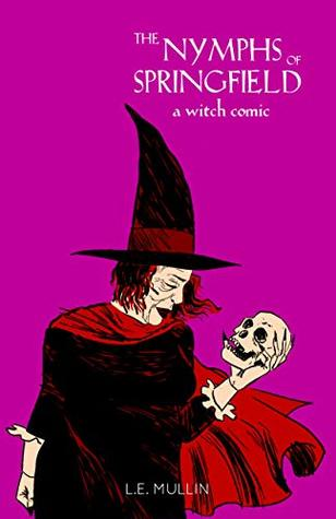 The Nymphs of Springfield: A Witch Comic